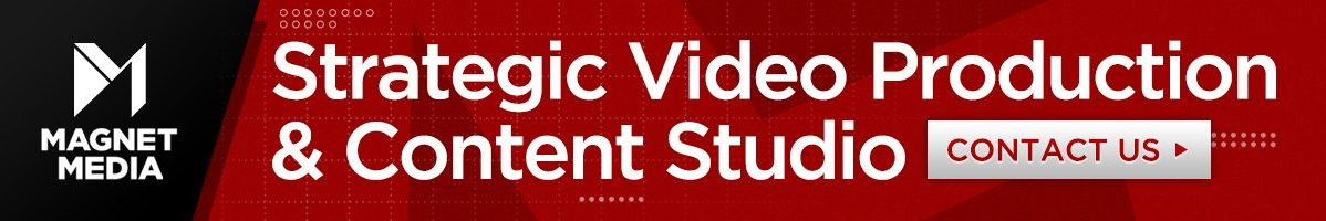 Banner Ad for Magnet Media: Strategic Video Production and Content Studio